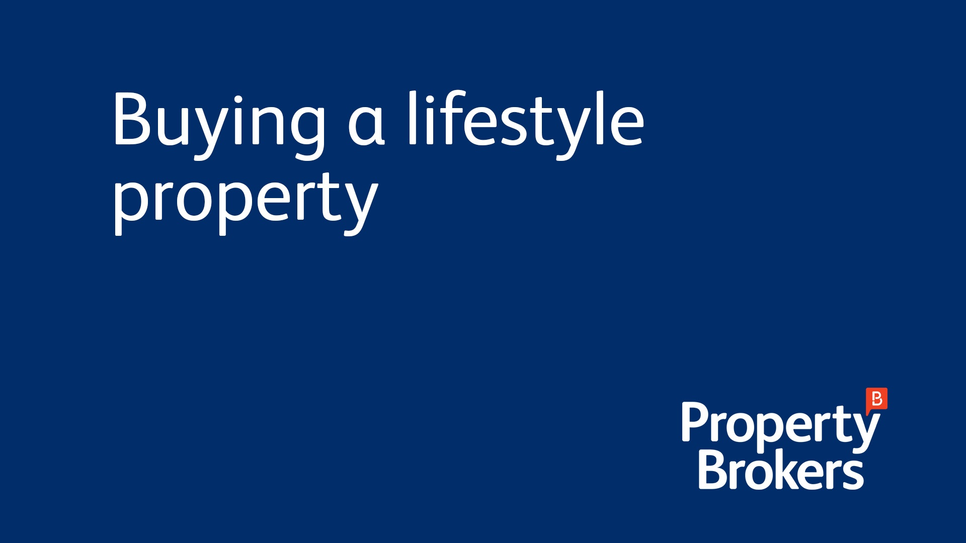 Buying a Lifestyle Property